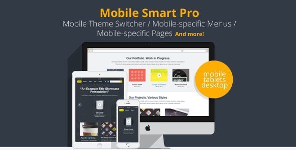 Mobile Smart Pro v1.3.15 - mobile switcher, mobile-specific content, menus, and more